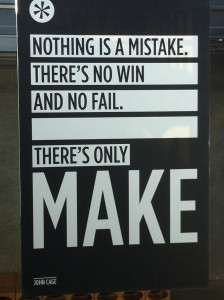 There's only make!